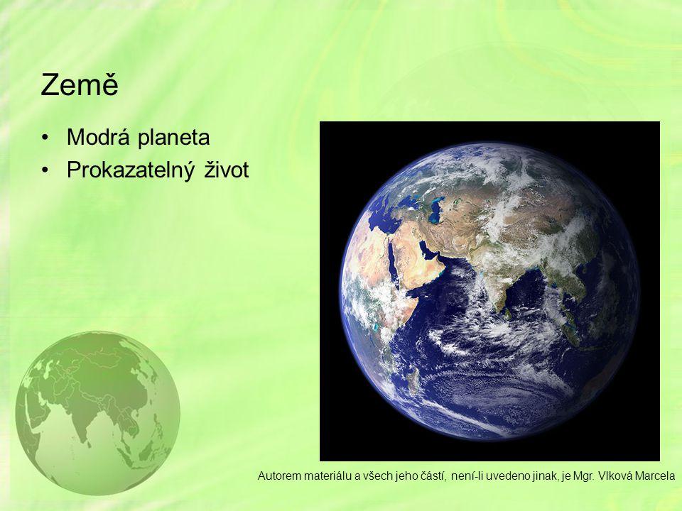 Země Modrá planeta Prokazatelný život