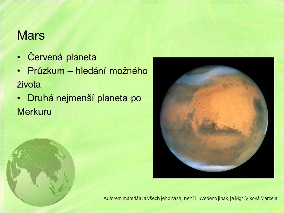 Mars Červená planeta Průzkum – hledání možného života