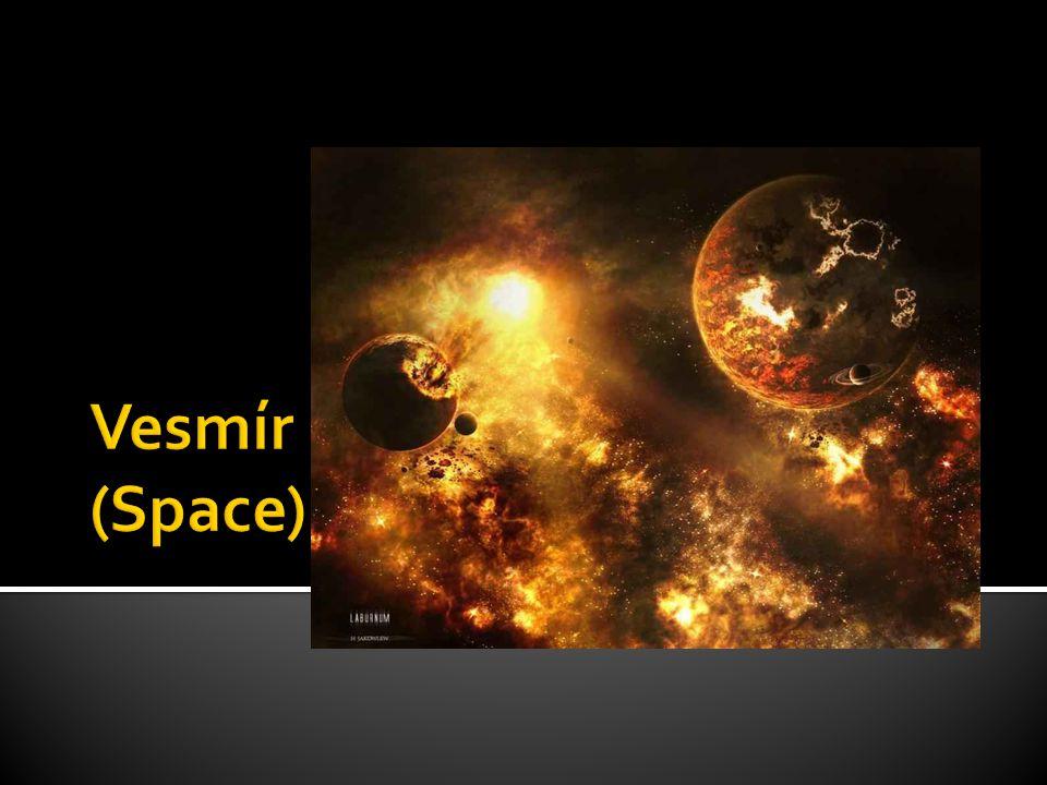 Vesmír (Space)