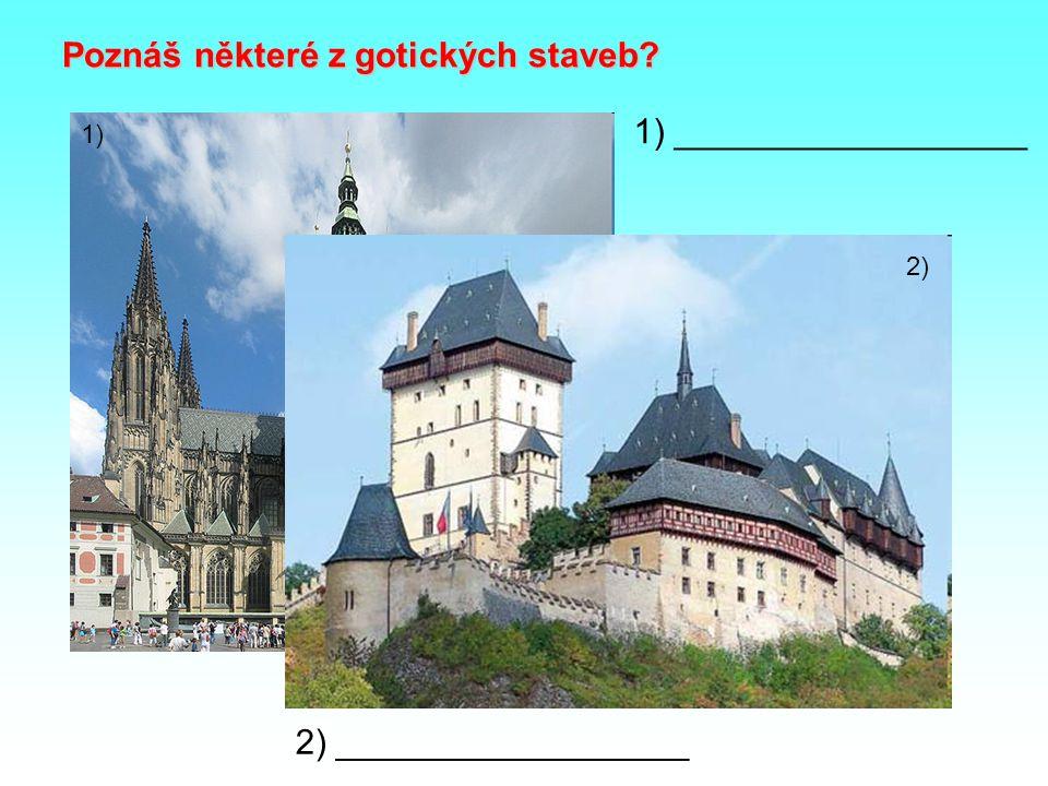 Poznáš některé z gotických staveb
