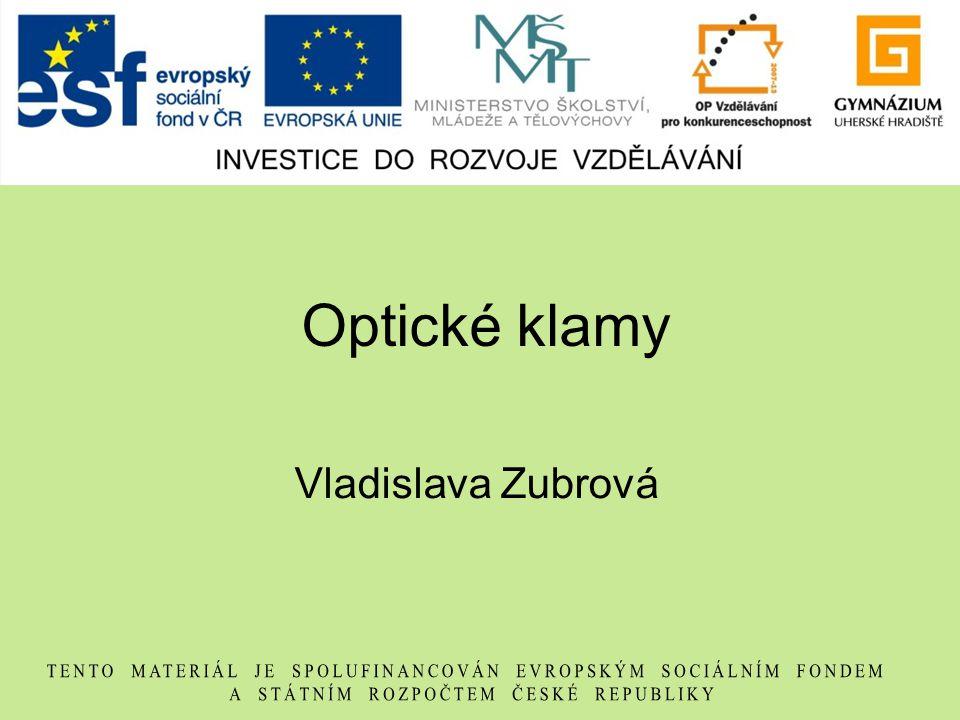 Optické klamy Vladislava Zubrová