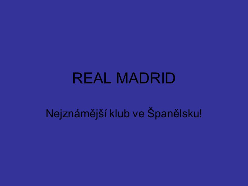 Nejznámější klub ve Španělsku!