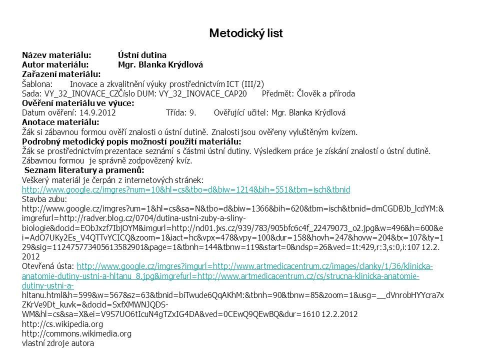 Metodický list Název materiálu: Ústní dutina