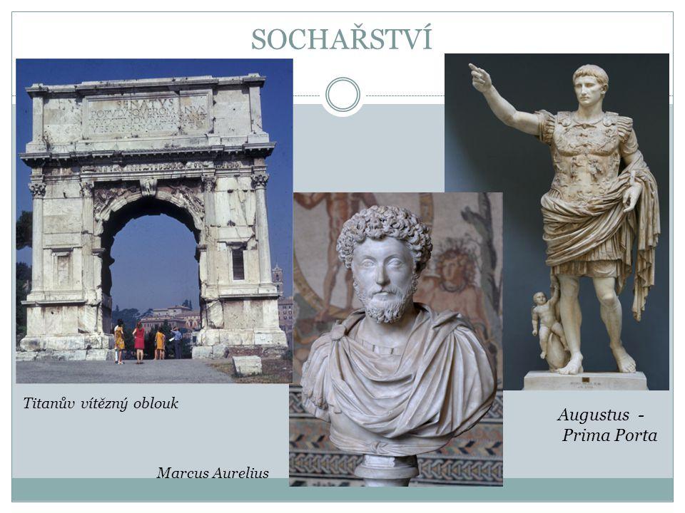 SOCHAŘSTVÍ Augustus - Prima Porta Titanův vítězný oblouk