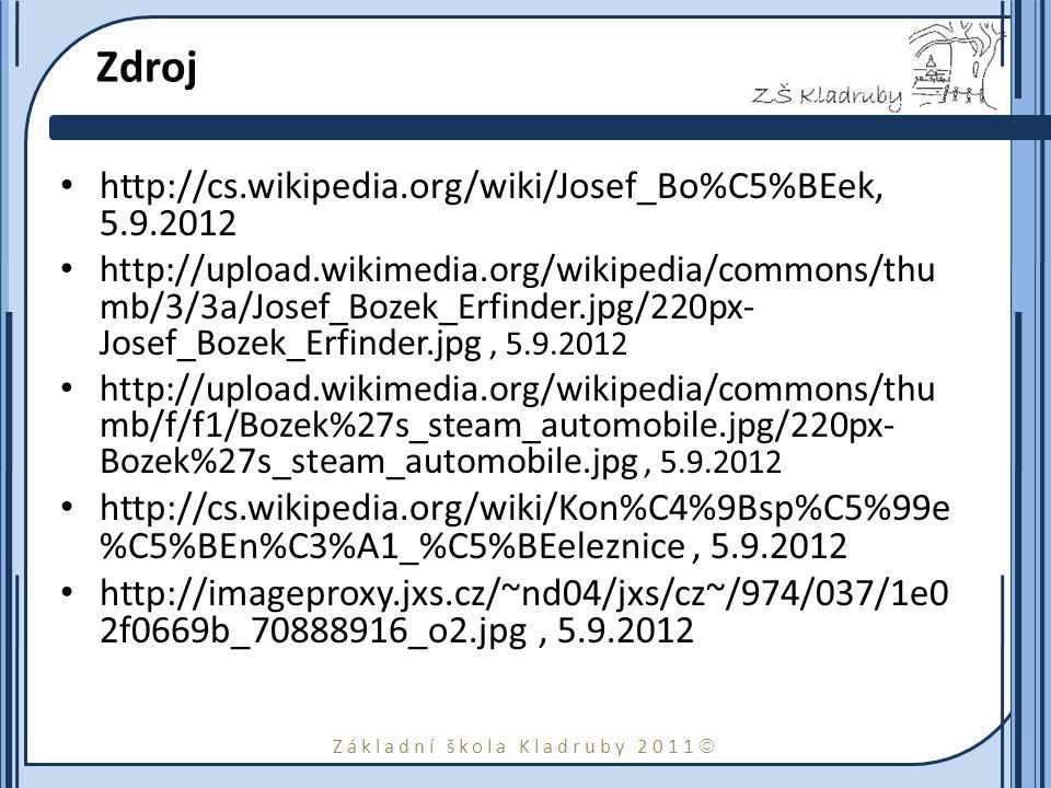 Zdroj http://cs.wikipedia.org/wiki/Josef_Bo%C5%BEek, 5.9.2012