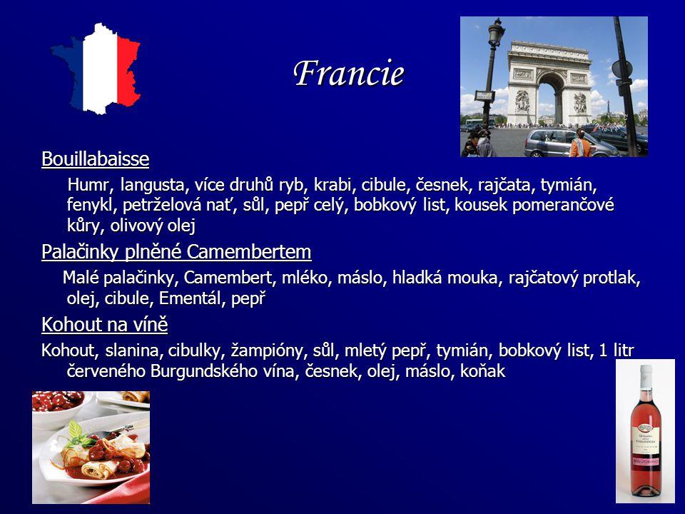 Francie Bouillabaisse Palačinky plněné Camembertem Kohout na víně