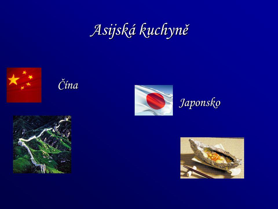 Asijská kuchyně Čína Japonsko