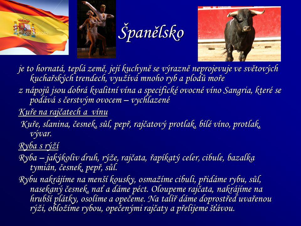 Španělsko je to hornatá, teplá země, její kuchyně se výrazně neprojevuje ve světových kuchařských trendech, využívá mnoho ryb a plodů moře.