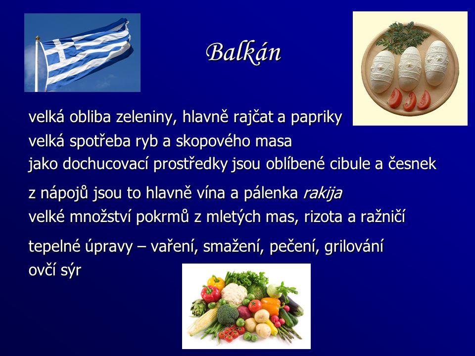 Balkán velká obliba zeleniny, hlavně rajčat a papriky