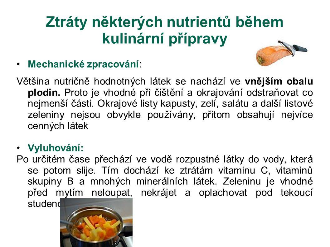 Ztráty některých nutrientů během kulinární přípravy