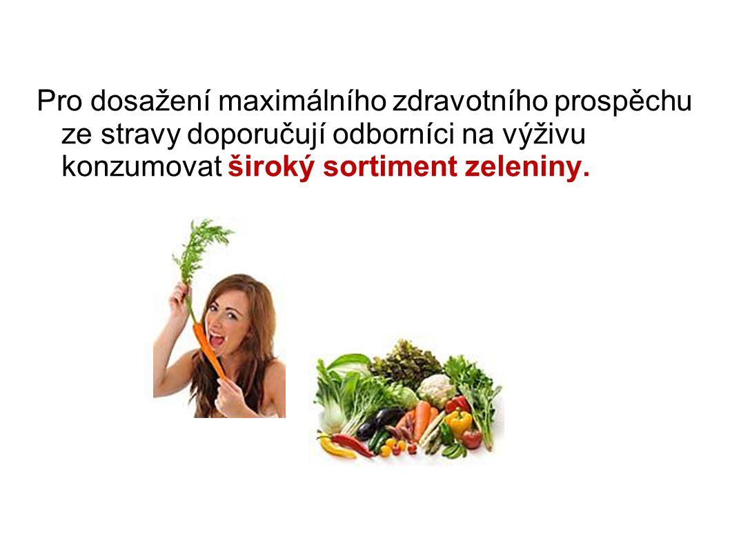 Pro dosažení maximálního zdravotního prospěchu ze stravy doporučují odborníci na výživu konzumovat široký sortiment zeleniny.