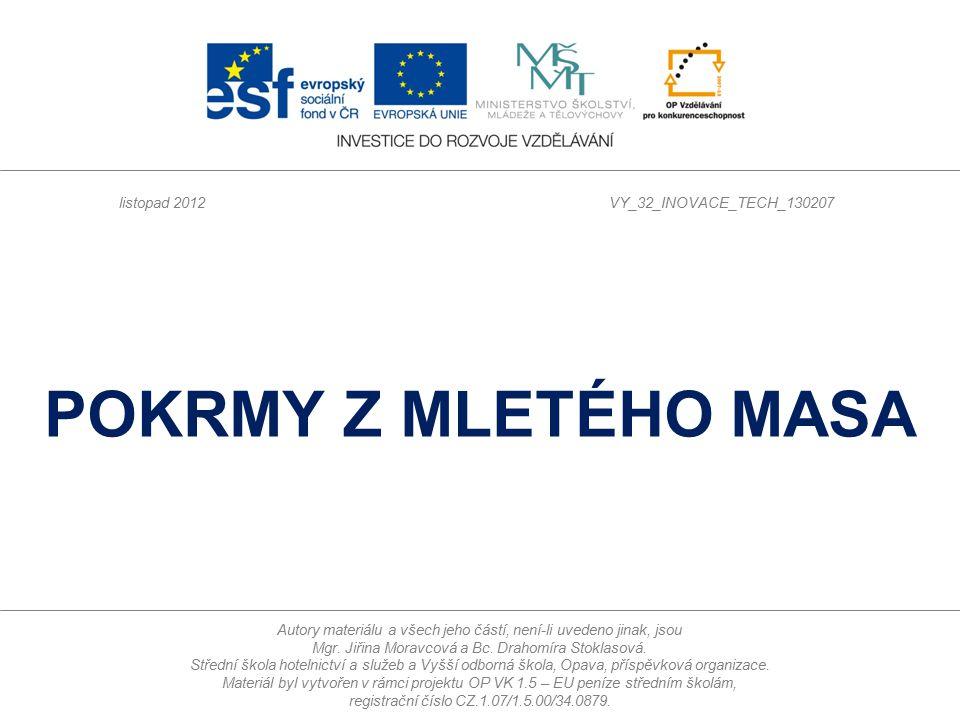 POKRMY Z MLETÉHO MASA listopad 2012 VY_32_INOVACE_TECH_130207