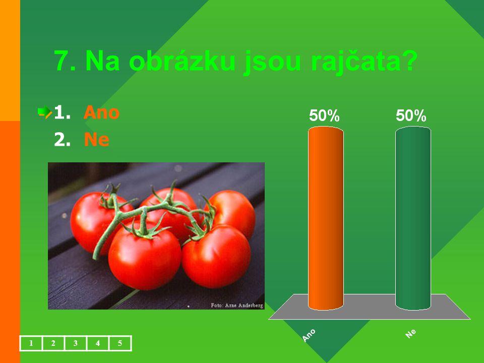 7. Na obrázku jsou rajčata