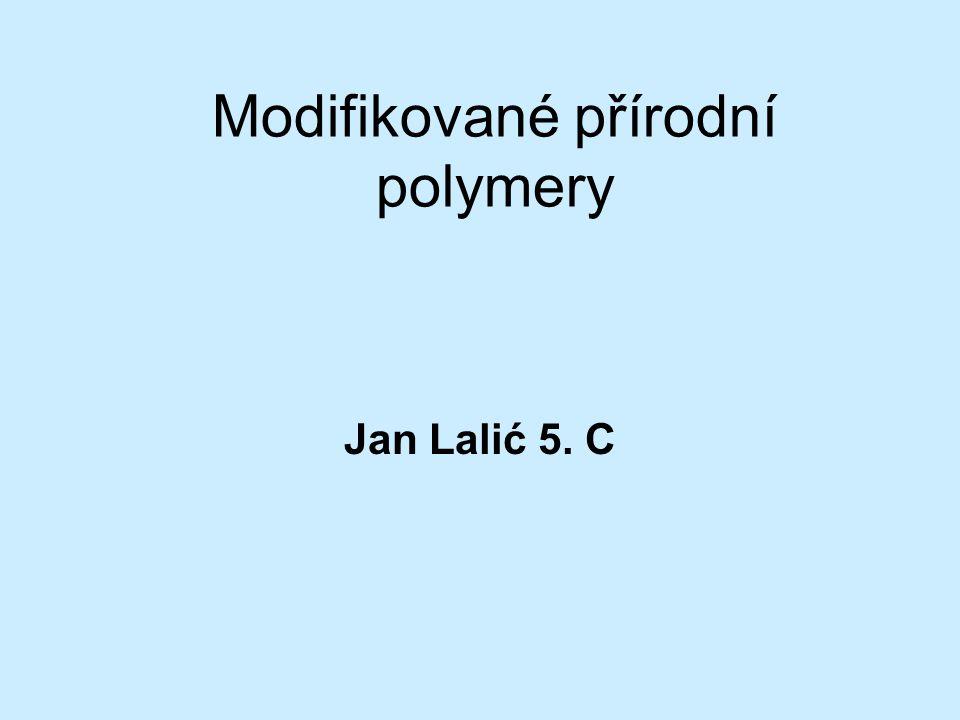 Modifikované přírodní polymery