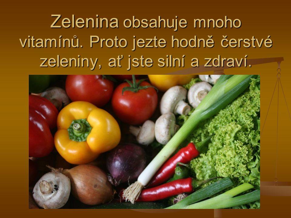 Zelenina obsahuje mnoho vitamínů