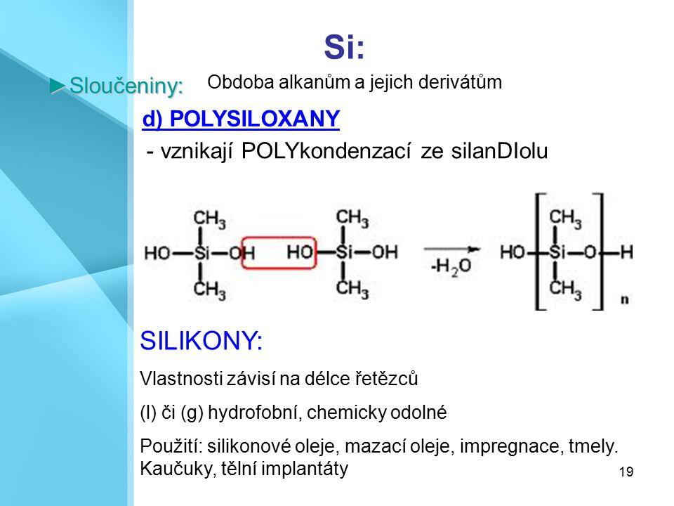 Si: SILIKONY: ►Sloučeniny: d) POLYSILOXANY