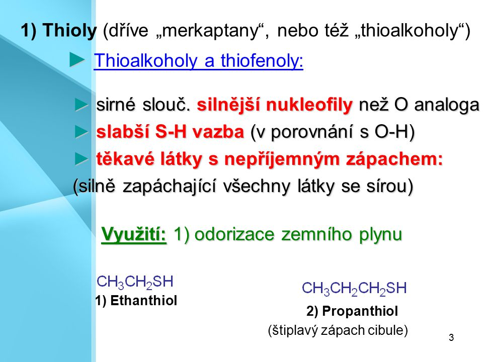 ► Thioalkoholy a thiofenoly: