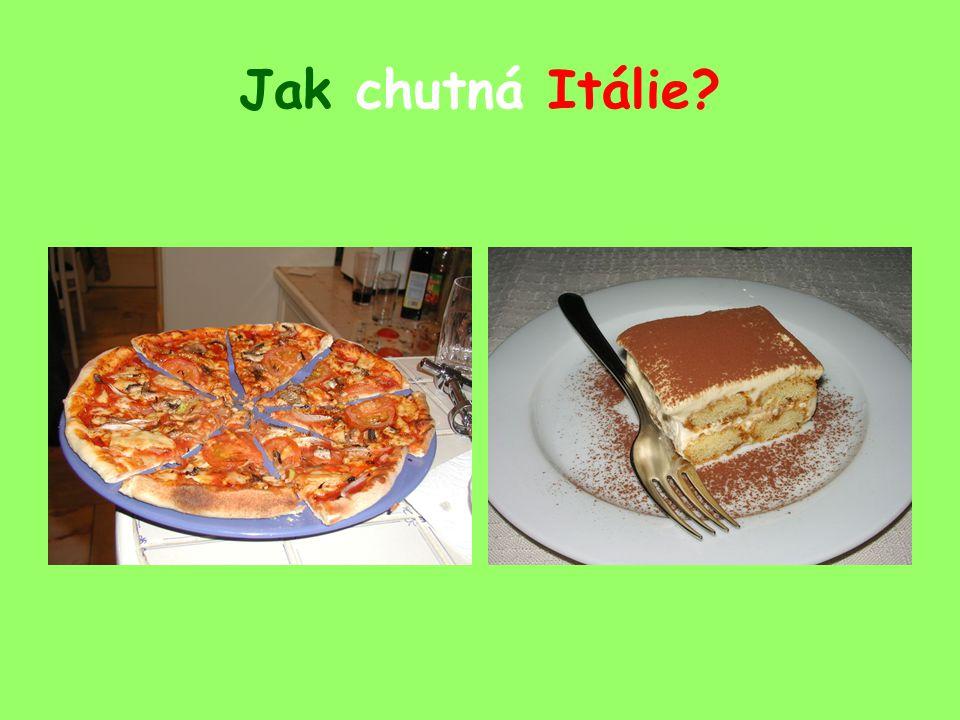 Jak chutná Itálie