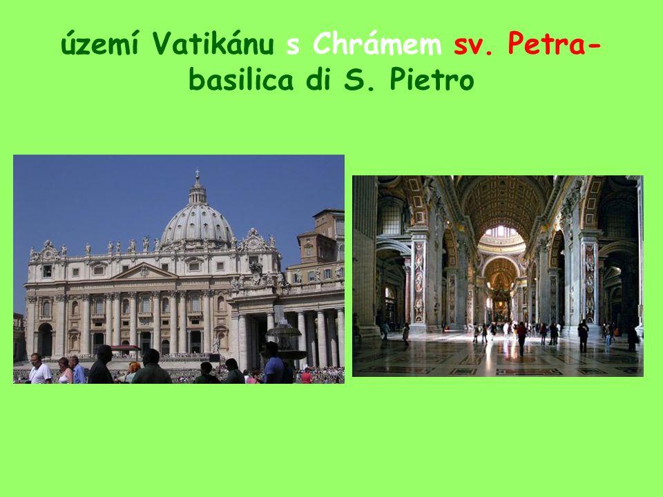 území Vatikánu s Chrámem sv. Petra-basilica di S. Pietro