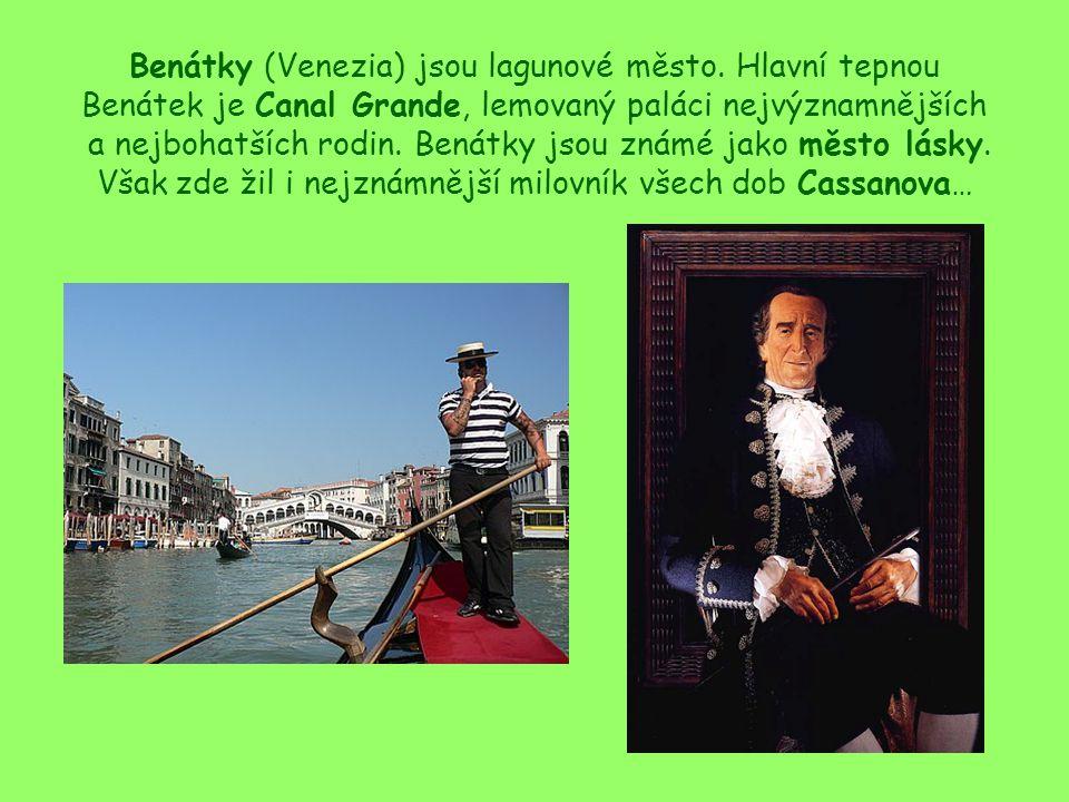 Benátky (Venezia) jsou lagunové město