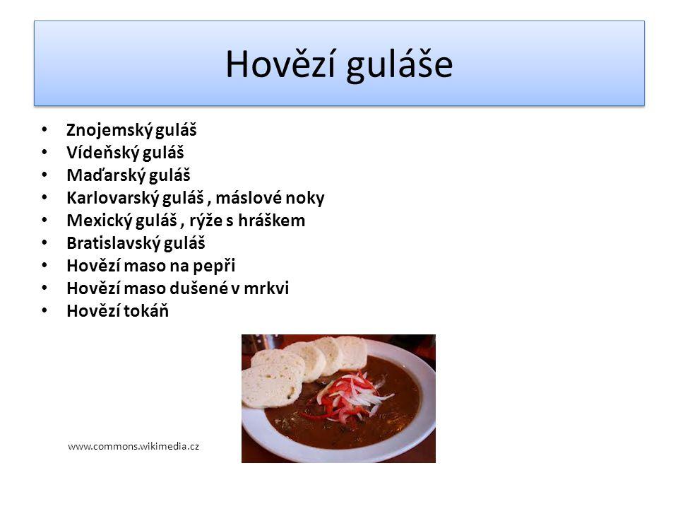 Hovězí guláše Znojemský guláš Vídeňský guláš Maďarský guláš