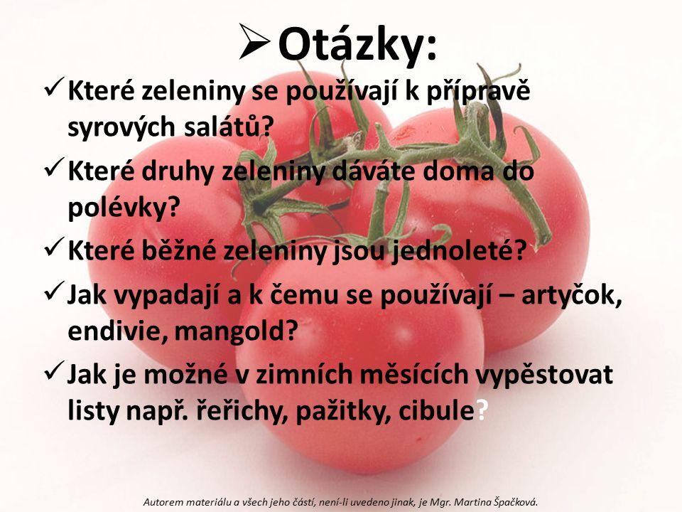 Otázky: Které zeleniny se používají k přípravě syrových salátů