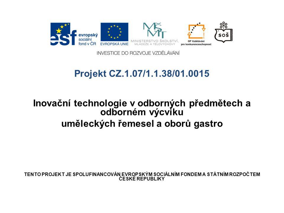Inovační technologie v odborných předmětech a odborném výcviku