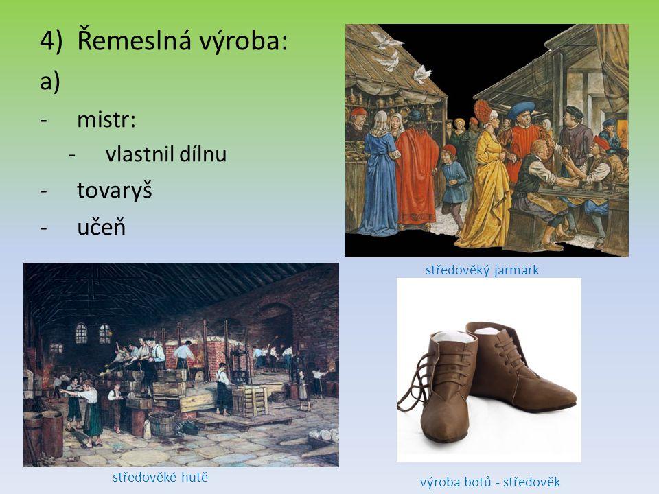 výroba botů - středověk