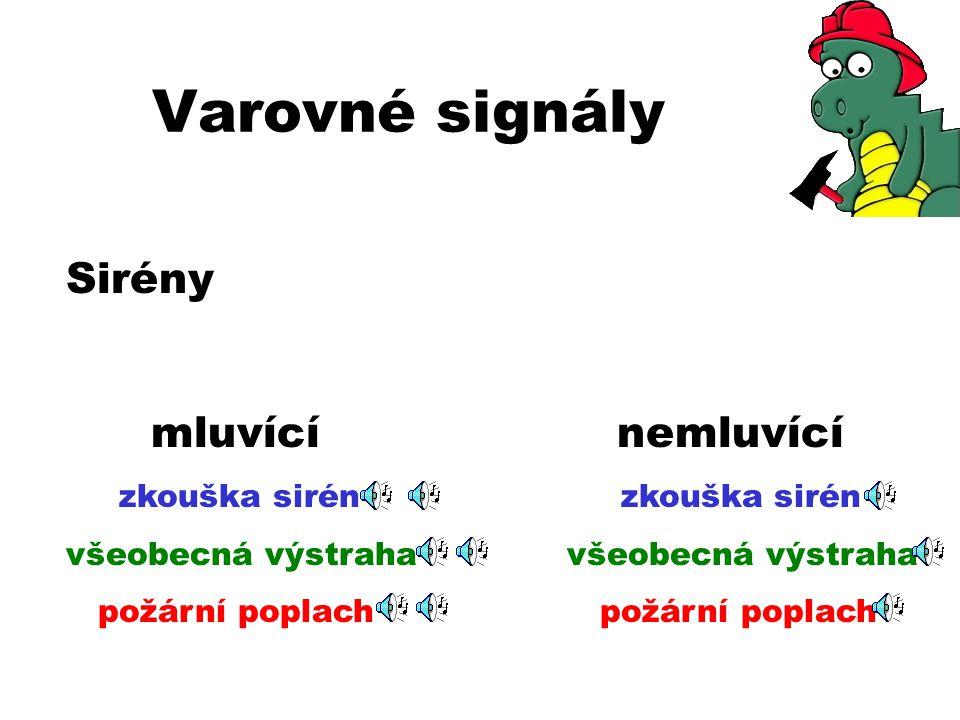 Varovné signály Sirény mluvící nemluvící zkouška sirén zkouška sirén
