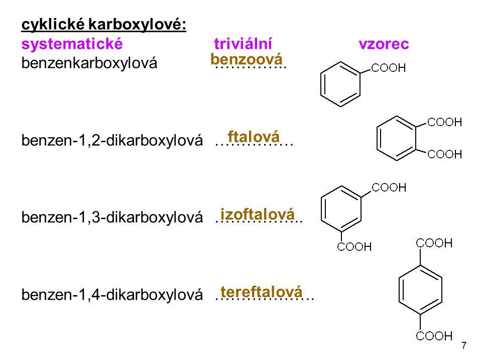 cyklické karboxylové: