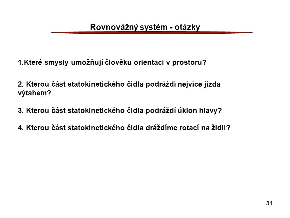 Rovnovážný systém - otázky