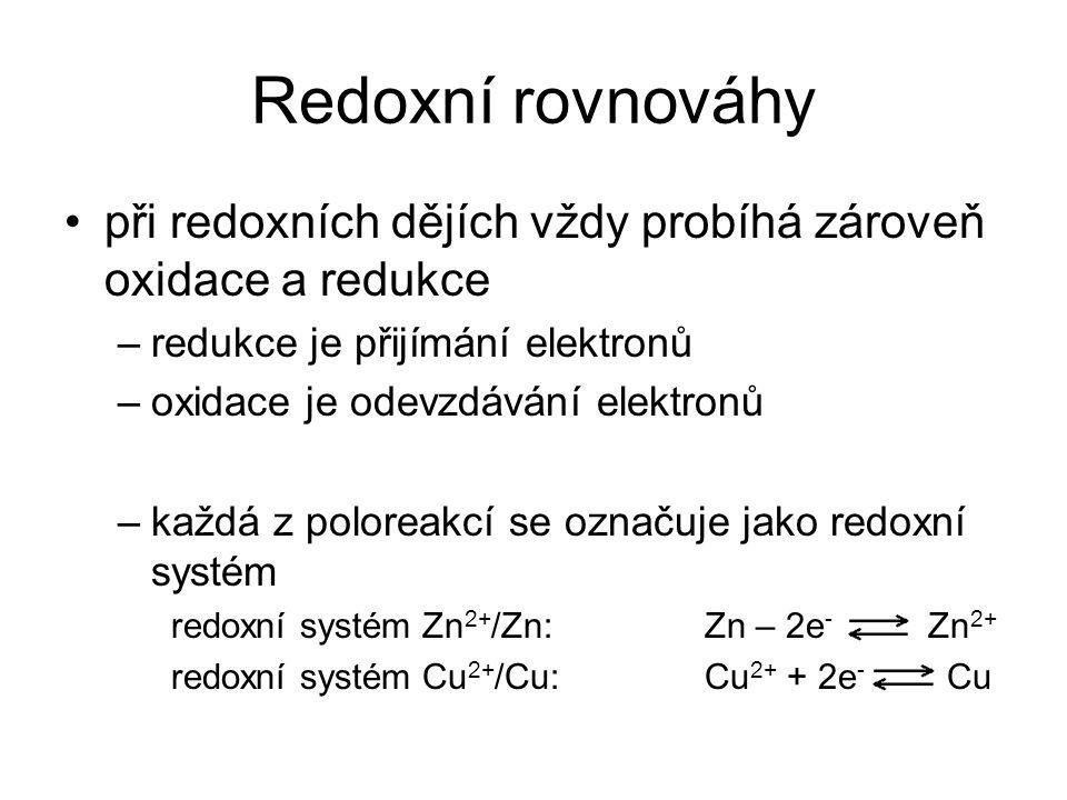 Redoxní rovnováhy při redoxních dějích vždy probíhá zároveň oxidace a redukce. redukce je přijímání elektronů.