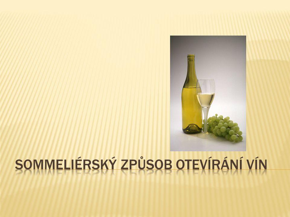 SomMeliérský způsob otevírání vín