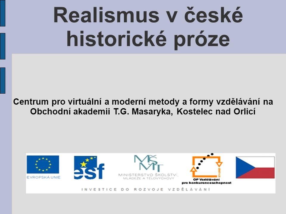 Realismus v české historické próze