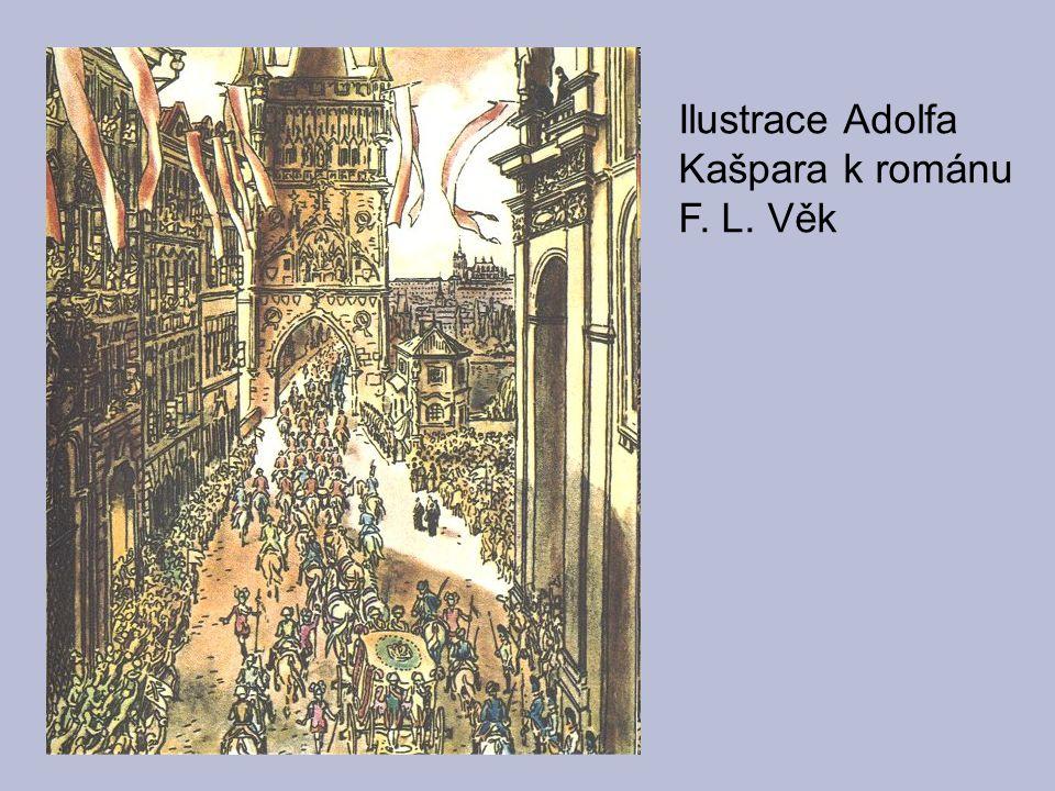 Ilustrace Adolfa Kašpara k románu F. L. Věk
