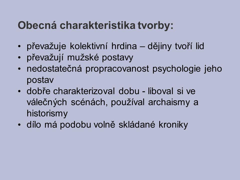 Obecná charakteristika tvorby: