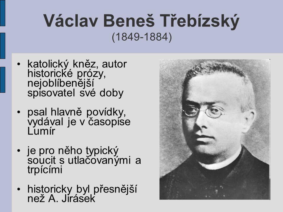 Václav Beneš Třebízský (1849-1884)