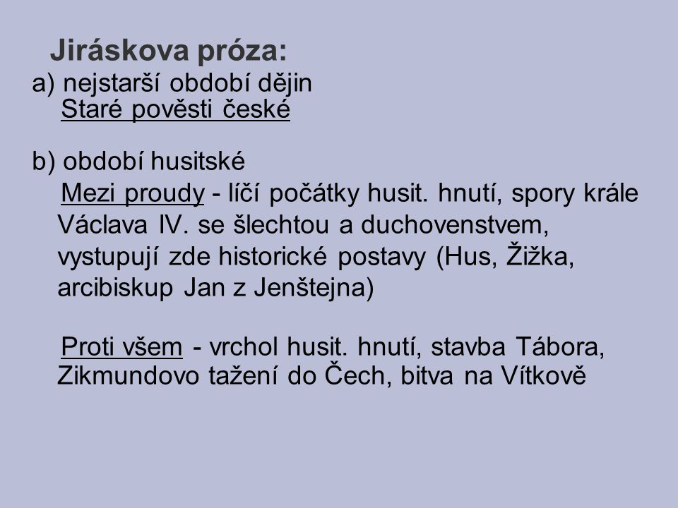 Jiráskova próza: a) nejstarší období dějin Staré pověsti české