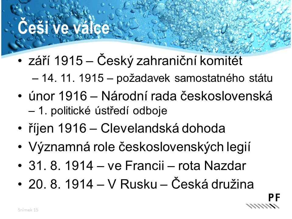 Češi ve válce září 1915 – Český zahraniční komitét