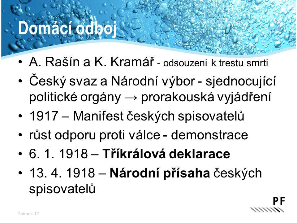 Domácí odboj A. Rašín a K. Kramář - odsouzeni k trestu smrti