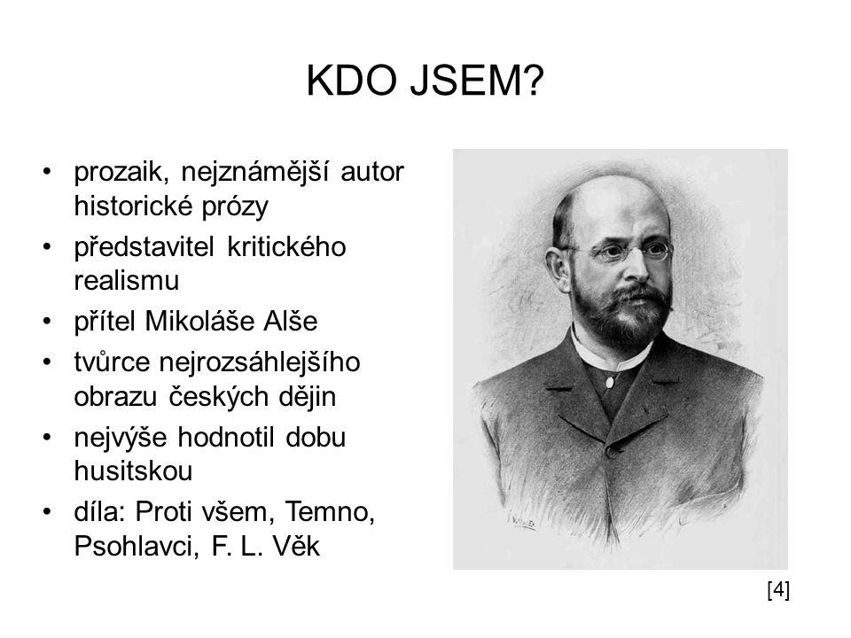 KDO JSEM prozaik, nejznámější autor historické prózy