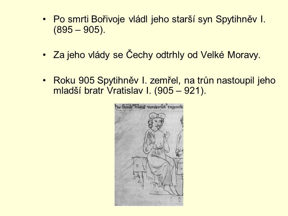 Po smrti Bořivoje vládl jeho starší syn Spytihněv I. (895 – 905).