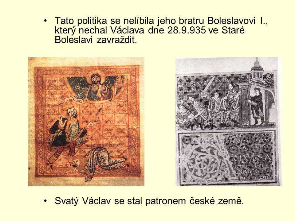 Tato politika se nelíbila jeho bratru Boleslavovi I