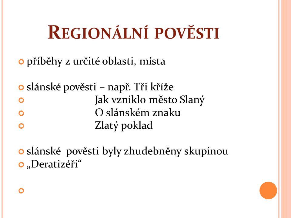 Regionální pověsti příběhy z určité oblasti, místa