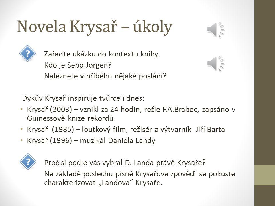 Novela Krysař – úkoly Zařaďte ukázku do kontextu knihy.