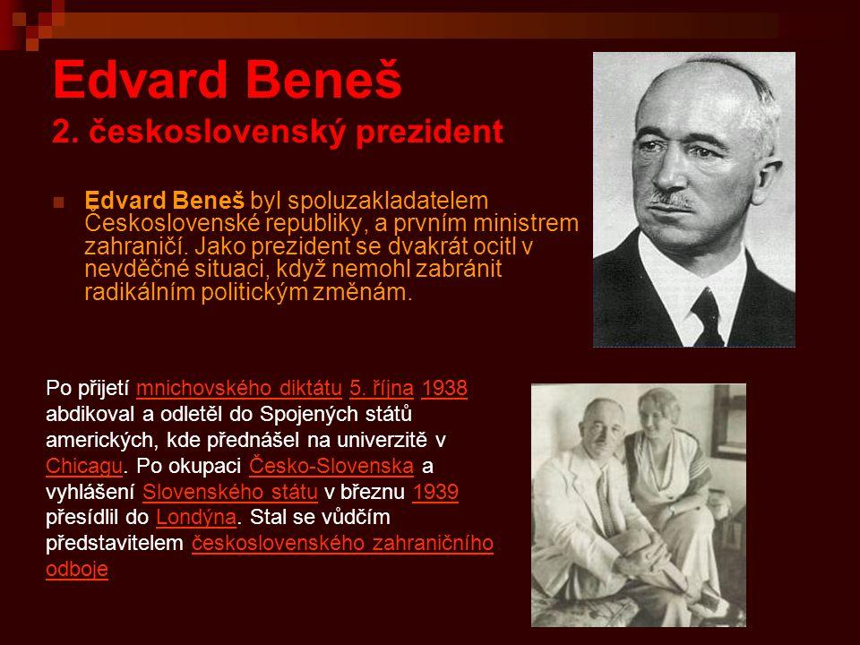 Edvard Beneš 2. československý prezident