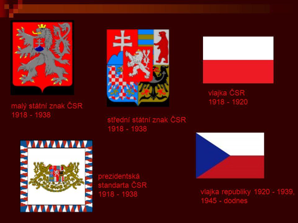 vlajka ČSR 1918 - 1920 malý státní znak ČSR 1918 - 1938 střední státní znak ČSR 1918 - 1938.