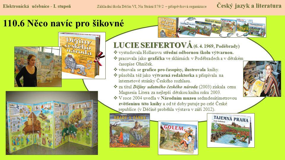 110.6 Něco navíc pro šikovné LUCIE SEIFERTOVÁ (6. 4. 1969, Poděbrady)