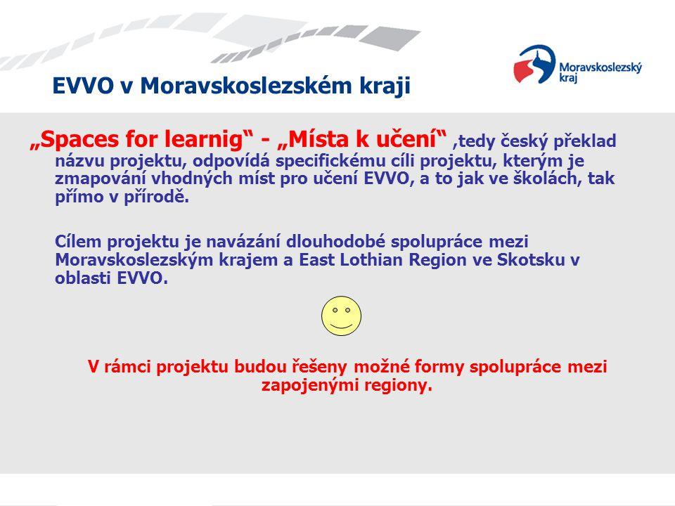 """""""Spaces for learnig - """"Místa k učení ,tedy český překlad názvu projektu, odpovídá specifickému cíli projektu, kterým je zmapování vhodných míst pro učení EVVO, a to jak ve školách, tak přímo v přírodě."""