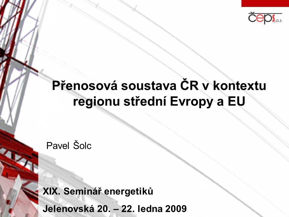 Přenosová soustava ČR v kontextu regionu střední Evropy a EU